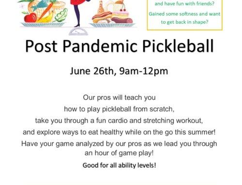 June 26th Post Pandemic Pickleball